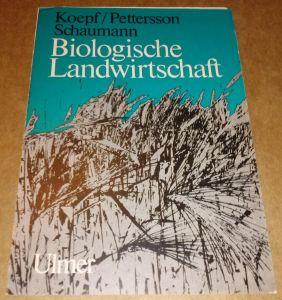 Faltprospekt Werbeprospekt Bestellprospekt für das Buch / Biologische Landwirtschaft / - Eine Einführung in die biologisch-dynamische Wirtschaftsweise von Prof. Dr. H. H. Koepf, Lic. agr. B. D. Pettersson und Dr. med. vet. W. Schaumann