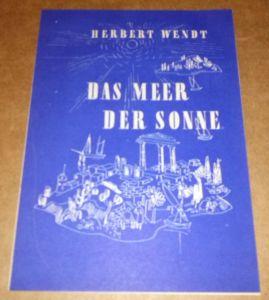 Faltprospekt Werbeprospekt Grote Verlag, Hamm mit Neuerscheinungen 1950 - u.a. Herbert Wendt: Das Meer der Sonne