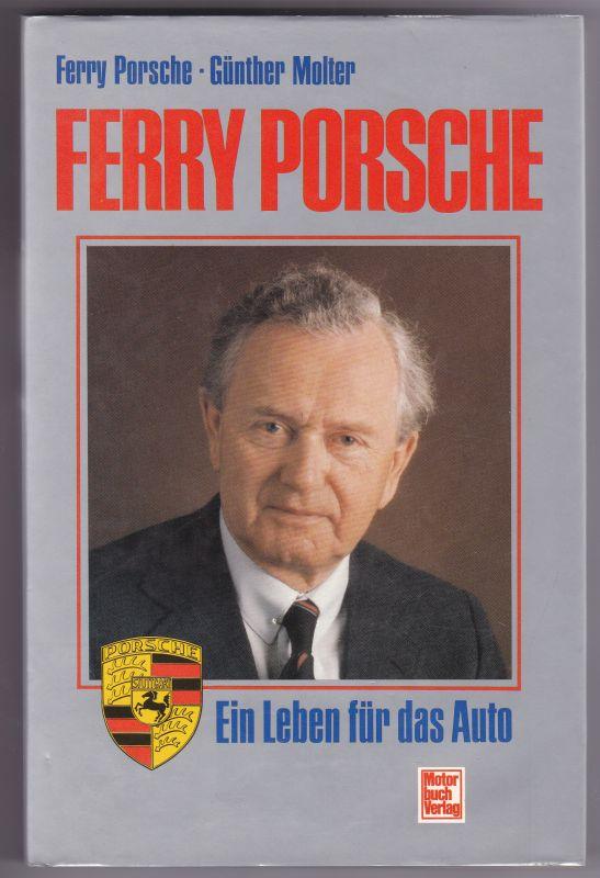 Ferry Porsche. Ein Leben für das Auto. Eine Autobiographie. Mit s/w-Frontispiz von Ferry Porsche im Alter von elf Jahren in seinem ersten Auto. Reich in s/w bebildert und illustriert! 2. Auflage 1989