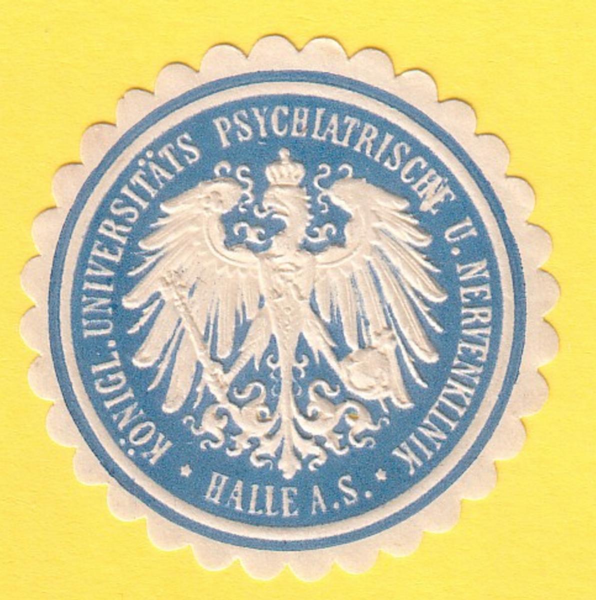 Siegelmarke Königl. Universitäts Psychiatrische u. Nervenklinik Halle a. S. - Psychiatrie