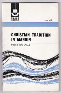 Christian Tradition in Mannin. Times Longbooks. Mit s/w-Fotos bebildert!