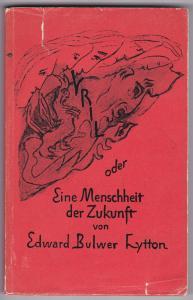 Vril oder Eine Menschheit der Zukunft. Aus dem Englischen von Dr. Guenther Wachsmuth (auch der Verfasser des Vorwortes). Auf der Leerseite hat Guenther Wachsmuth eine kurze Widmung inkl. Signatur hinterlassen, datiert August 1958. Goetheanum-Bücherei