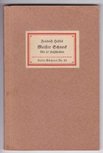 Meister Schnock. Mit 27 Holzschnitten. Erzählung. Insel-Bücherei Nr. 80 - 36. bis 40. Tausend (ohne Jahreszahl). Die Holzschnitte von Gustav Schlick sind der 1850 erschienenen ersten Buchausgabe entnommen.