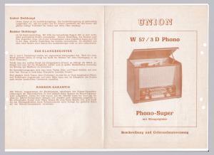 UNION W57/3D Phono-Super Klangregister Beschreibung Gebrauchsanweisung. Inhalt u.a.: Technische Daten - Inbetriebnahme des Gerätes - Die Bedienungsknöpfe - Das Klangregister - Röhren-Garantie.