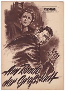 Progress Filmillustrierte Am Rande der Großstadt 25/56 Filmprogramm Girotti, 1956. Reich bebildert und illustriert!