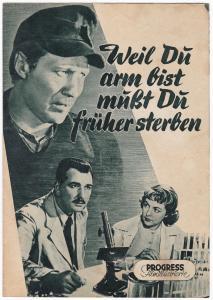 Progress Filmillustrierte Weil du arm bist, musst du früher sterben 77/56 Wicki. Filmprogramm von 1956. Reich bebildert und illustriert!