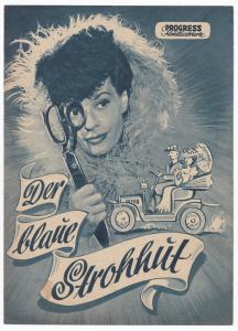 Progress Filmillustrierte Der blaue Strohhut 1951 Filmprogramm Gustav Knuth, 1951 (Gen.-Nr. 102 384/51 DDR). Reich bebildert und illustriert!