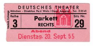 Eintrittskarte Deutsches Theater München 1955 Paul Wolz Oscar Angerer Parkett