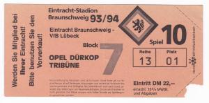 Eintrittskarte Eintracht Braunschweig VfB Lübeck 1993/94 Opel Dürkop Tribüne