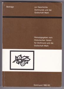 Beiträge zur Geschichte Dortmunds und der Grafschaft Mark. Band 74/75. Dortmund 1982/83. Herausgegeben vom Historischen Verein für Dortmund und die Grafschaft Mark. Mit einigen s/w-Fotos und Zeichnungen illustriert.