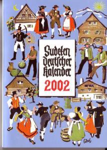 Sudetendeutscher Kalender 2002 - Unser Heimatkalender. Volkskalender für Sudetendeutsche. 54. Jahrgang - Gestaltung: Gisela Werner - ANBEI Werbezettel bzgl. Kalender