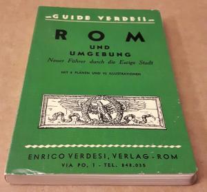 Rom und Umgebung. Neuer Führer durch die Ewige Stadt. Mit 8 Plänen und 92 Illustrationen - GUIDE VERDESI - Neuer Führer durch Rom und Umgebung. Wohl in die 1960er Jahre zu datieren.