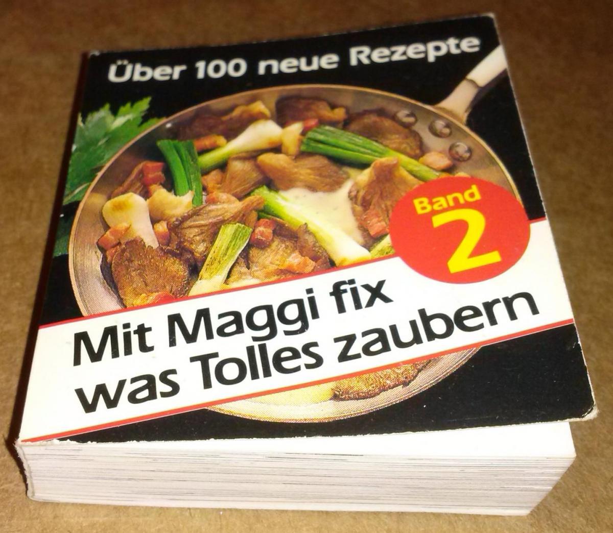 Mit Maggi fix was Tolles zaubern / Band 2 - Über 100 neue Rezepte / Mini-Kochbuch Minikochbuch / Maggi Kochstudio 0