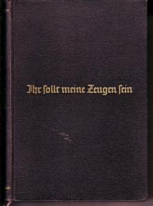 Andachtsbuch der Bekennenden Kirche / Ihr sollt meine Zeugen sein - Herausgegeben von Volkmar Herntrich