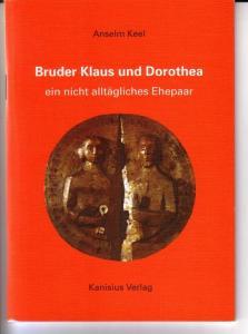 Bruder Klaus und Dorothea ein nicht alltägliches Ehepaar - cop. Bruder-Klausen-Stiftung Sachseln