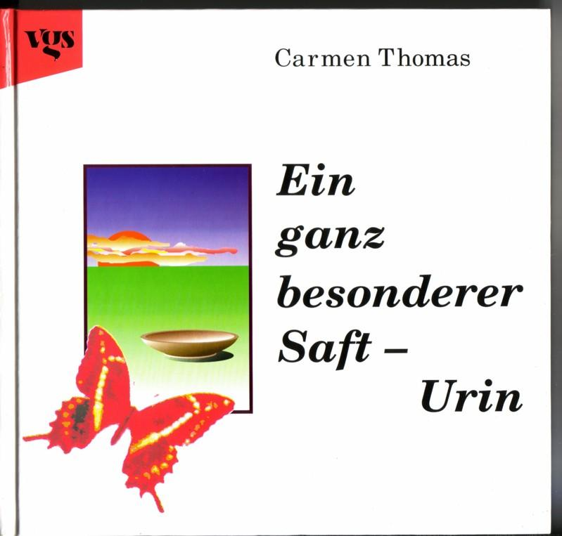 Ein ganz besonderer Saft - Urin / 9. Auflage 1994 0