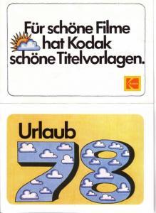 Leporello (groß und farbig) von Kodak mit diversen Titelvorlagen / < Für schöne Filme hat Kodak schöne Titelvorlagen. > / Folgende Vorlagen sind vorhanden: Urlaub 78 - ... wenn einer eine Reise tut - Der Urlaubstag. - Das 1. Sonnenbad - Sonne, Sand und...