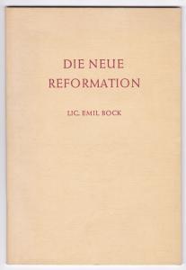 Die Neue Reformation. Vier Vorträge. 1.-6. Tausend 1953