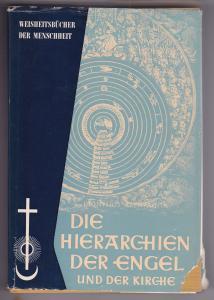 Die Hierarchiender Engel und der Kirche. Einführung von Hugo Ball. Dieses Werk gehört zu der von Jean Gebser herausgegebenen Schriftenreihe WEISHEITSBÜCHER der Menschheit. Übersetzt, mit Einleitung und Kommentar versehen von Prof. Dr. Walther Tritsch.