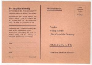 Werbeantwort - Firmenpostkarte - An den Verlag Herder < Der Christliche Sonntag > Freiburg i. Br. Hermann-Herder-Straße 4 - bzgl. Probe-Bestellung - Rückseite mit kurzem Drucktext bzgl. Der christliche Sonntag - alles BLANKO/nichts ausgefüllt