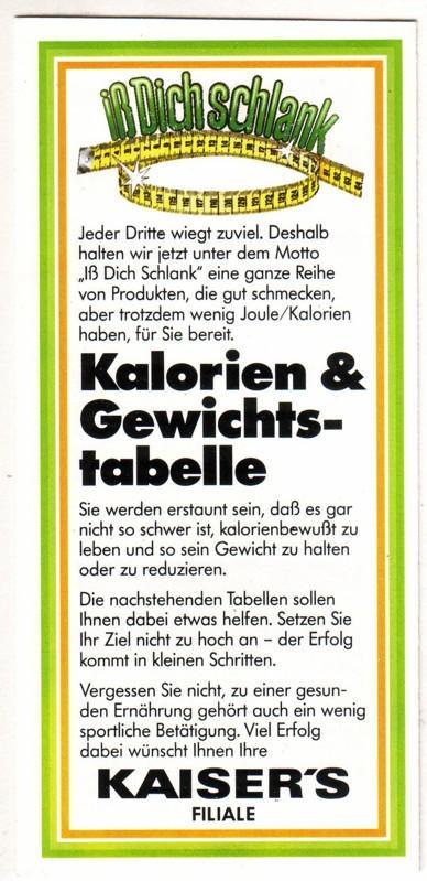 iß Dich schlank - Kalorien & Gewichtstabelle - Kaiser's Filiale - inkl. Kalorientabelle. Wohl um 1980 zu datieren. 0