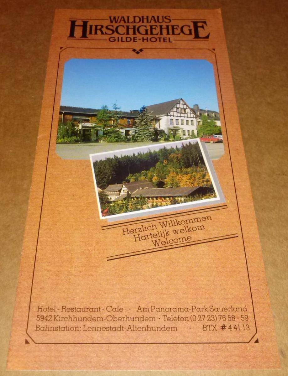 Waldhaus Hirschgehege Gilde-Hotel / Hotel Restaurant Cafe Am Panorama-Park Sauerland 5942 Kirchhundem-Oberhundem / Sprachen: deutsch, englisch, niederländisch - ANBEI Preisliste (Inh. M. Doepp) 0
