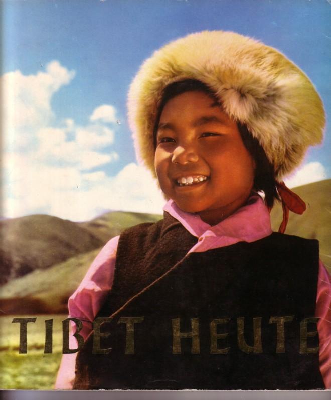 Tibet heute - Druck und Verlag in der Volksrepublik China 0