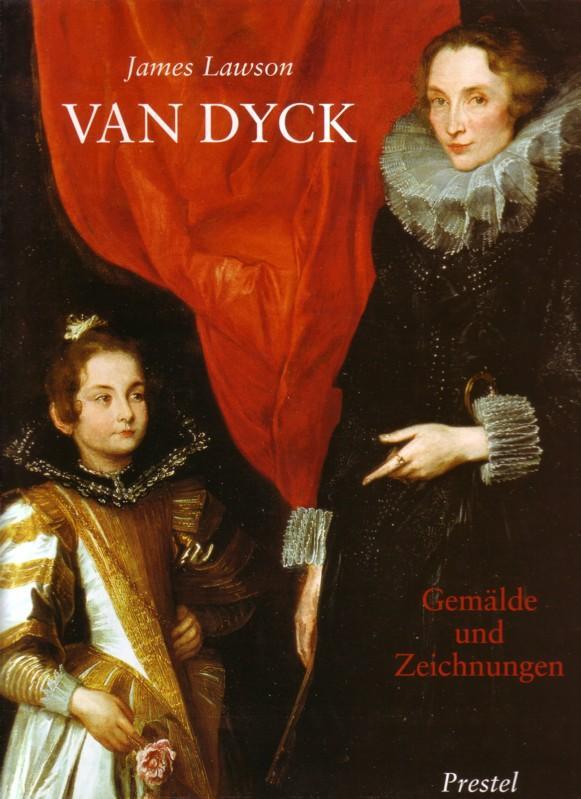 VAN DYCK [Anthonis van Dyck] / Gemälde und Zeichnungen / Übersetzung aus dem Englischen: Andrea Stumpf - 114 Farbabbildungen - Frontispiz: Studie zu Maria Magdalena (Ausschnitt), 1632 0