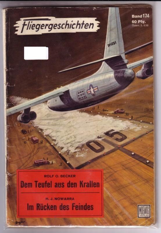 Fliegergeschichten Band 174 / 2 Bände - Rolf O. Becker: Dem Teufel aus den Krallen und H. J. Nowarra: Im Rücken des Feindes - Herausgeber: Dr. Peter Supf 0