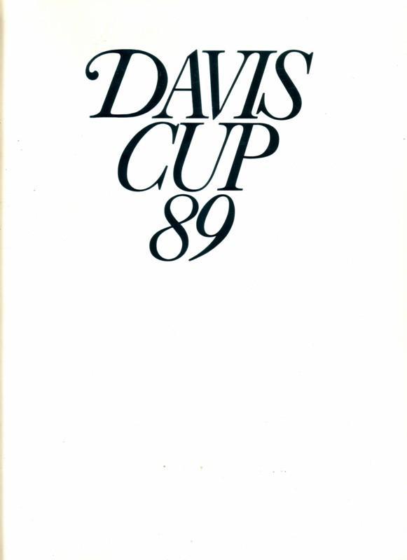 Davis Cup 89 [1989] - Konzeption und Chefredaktion: Willi Ph. Knecht - Olympische Sportbibliothek Orbit Holding GmbH München - Bildband 0