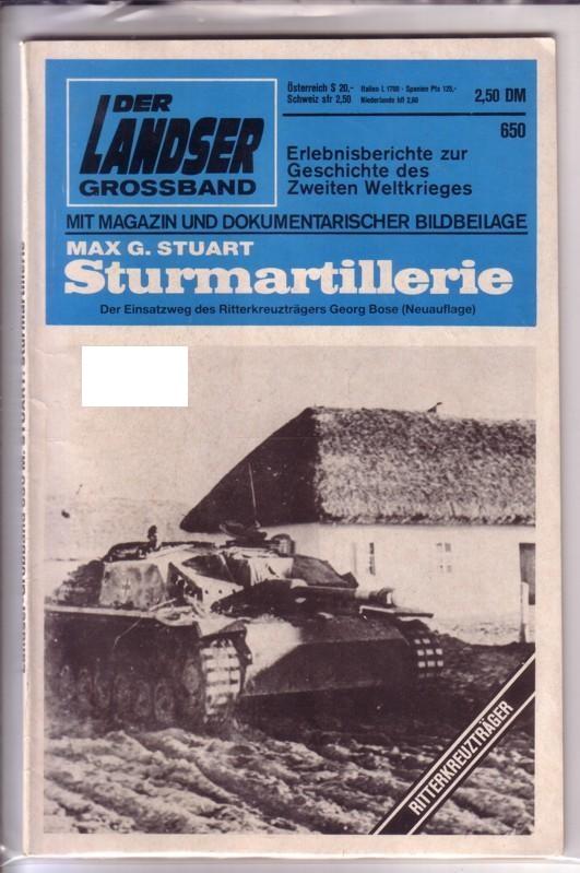 Der Landser Großband Grossband Nr. 650 - Sturmartillerie. Der Einsatzweg des Ritterkreuzträgers Georg Bose (Neuauflage) 0