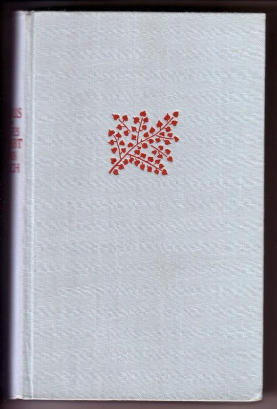 Eines bleibt uns noch - Roman / Umschlag (FEHLT) und Einband von Rob. S. Gessner 0