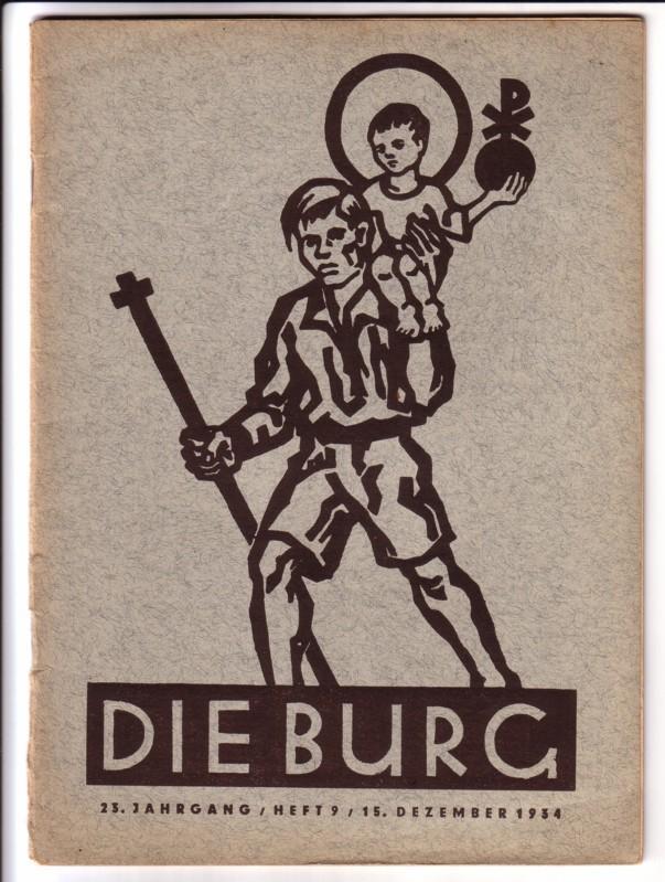 Die Burg 23. Jahrgang / Heft 9 / 15. Dezember 1934 - monatlich erscheinendes Heft 0