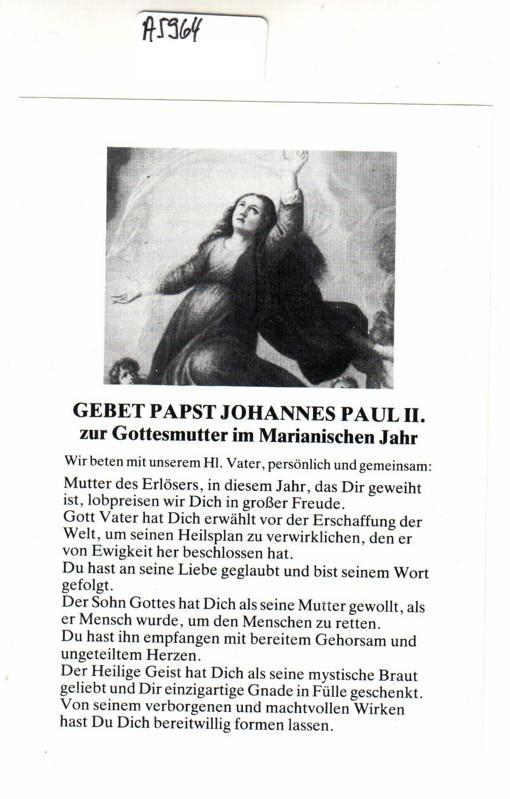 Heiligenbild Andachtsbild / Gebet Papst Johannes Paul II. zur Gottesmutter im Marianischen Jahr (Johannes Paulus PP. II, Marien, Maria, Mutter Gottes, Gottesmutter, Gebetsbild) 0