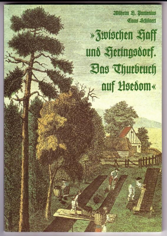 Zwischen Haff und Heringsdorf. Das Thurbruch auf Usedom. - 1. Auflage (2,5 Tsd. Exemplare) 0