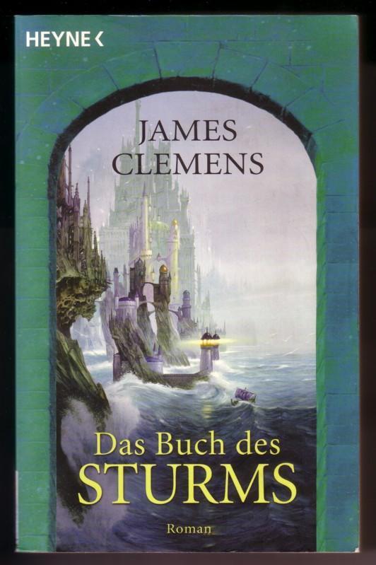 Das Buch des Sturms. Roman. Aus dem Amerikanischen von Irene Bonhorst // Taschenbucherstausgabe 09/2004 0