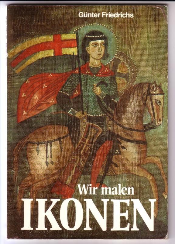 Wir malen IKONEN / TOP 67 / 1. Auflage 1979 - > 0