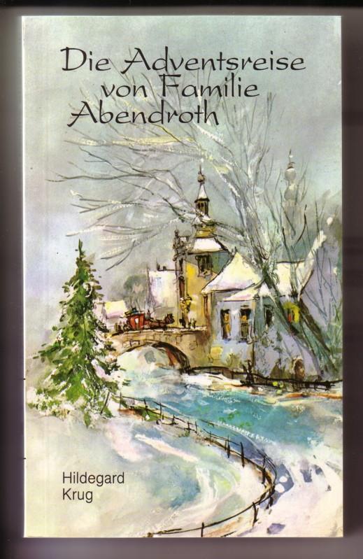 Die Adventsreise von Familie Abendroth. Ein Senioren-Vorlesebuch mit 17 Kurzgeschichten für die Advents- und Weihnachtszeit // Edition C Taschenbuch T218 Großdruck 0