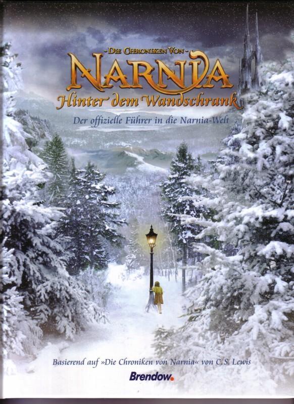 Die Chroniken von Narnia - Hinter dem Wandschrank - Der offizielle Führer in die Narnia-Welt. Basierend auf: Die Chroniken von Narnia von C. S. Lewis [Clive Staples Lewis] / 3. Auflage 2005 - Übersetzung: Ulrike Zellner // ... mit Original-Zeichnungen ... 0