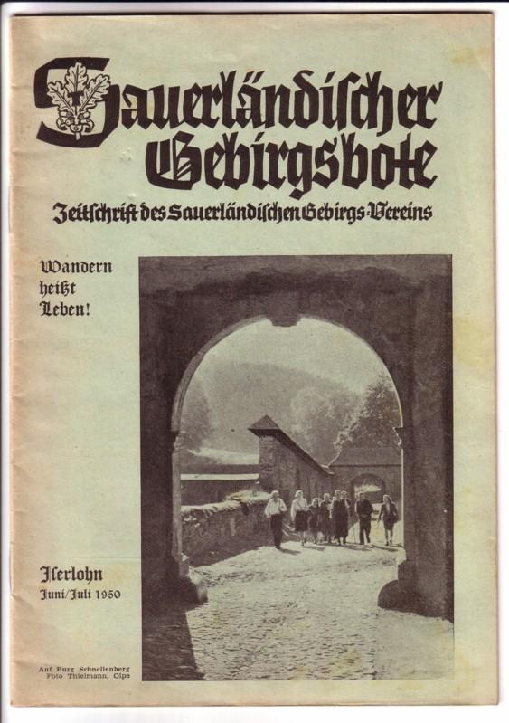 Sauerländischer Gebirgsbote - Zeitschrift des Sauerländischen Gebirgs-Vereins - Wandern heißt Leben! // Nr. 2, Iserlohn Juni/Juli 1950, 52. Jahrgang - Front: Auf Burg Schnellenberg, Foto Thielmann, Olpe 0