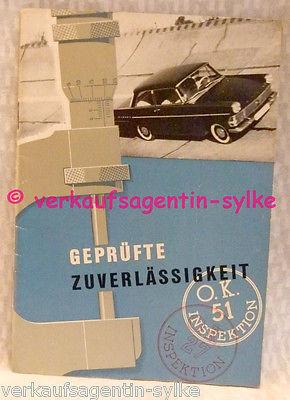 574: Opel Geprüfte Zuverlässigkeit - Auto Prospekt, Broschüre, Automobilia, Heft