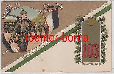 56460Ak Lithographie Gruß aus dem Felde Landwehr Infanterie Regiment 103 um 1917