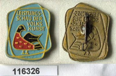 DDR Papp Abzeichen Leistungsschau der Volkskunst (116326)