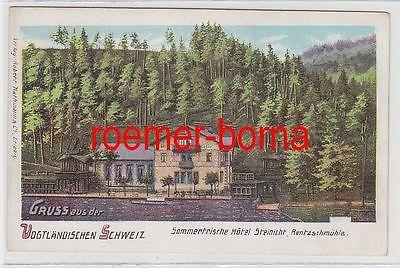 73450 Ak Gruß aus der vogtländischen Schweiz Hotel Steinicht Rentzschmühle