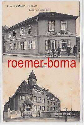 76168 Mehrbild Ak Gruß aus Rötha Gasthof zur grünen Linde, Amtsgericht 1912