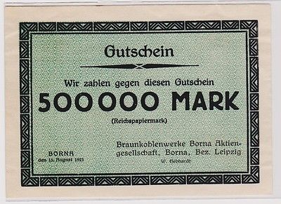 500000 Mark Banknote Braunkohlenwerke Borna 15.8.1923 (120283)