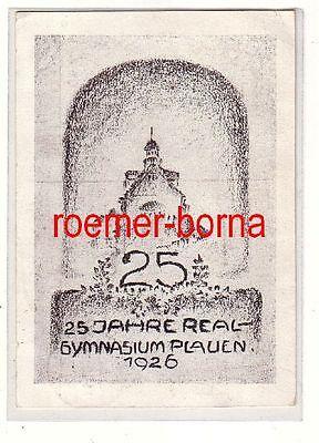 80540 Künstler Ak 25 Jahre Realgymnasium Plauen 1926