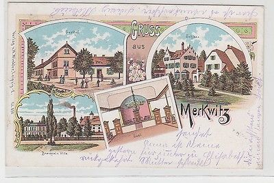 60512 Ak Lithographie Gruß aus Merkwitz Gasthof usw. 1900