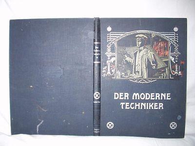 Der Moderne Techniker - Modellband von 1909 (15699)