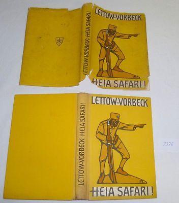 Heia Safari! - Deutschlands Kampf in Ostafrika, Lettow-Vorbeck 1920